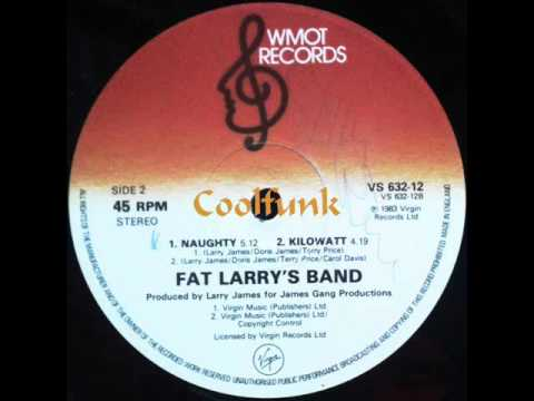 Fat Larry's Band - Naughty (12