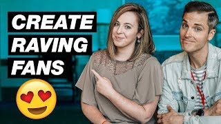 How to Create Raving Fans on YouTube — 3 Pro Tips
