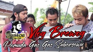 DJ GAS - GAS FEAT BREWOG AUDIO SUMBERSEWU HOREG - HOREG (Official Video)