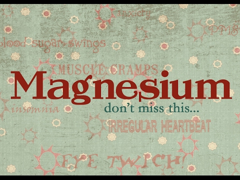 Magnesium - Important Master Mineral - Magnesium Absorption, Spray, Oil, Foods and Supplements