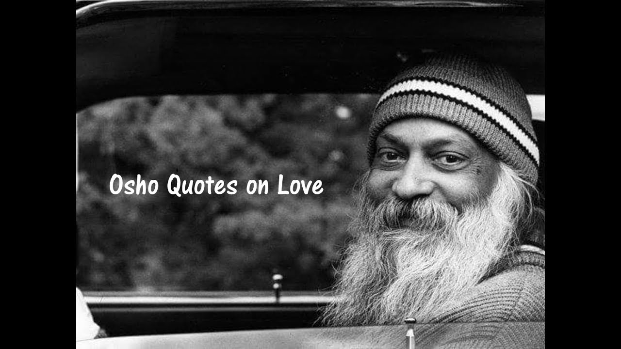 Osho Quotes On Love And Relationships I Osho Quotes About Man And