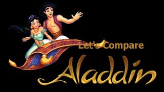 Let's Compare  ( Disney's Aladdin )