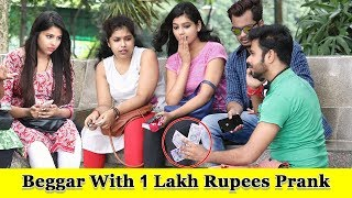 Epic Beggar With 1 Lakh Rupees & I Phone Prank || Prank In India 2019 || Funday Pranks