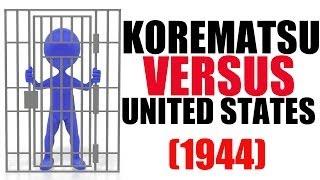 Korematsu vs United States Explained : US History Review