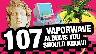 Vaporwave Music (A COMPLETE GUIDE)