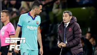 Real Sociedad  vs. Barcelona analysis: What should Ernesto Valverde do with Sergio Busquets?