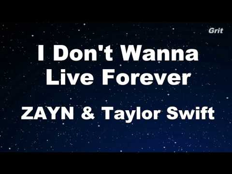 I Don't Wanna Live Forever - ZAYN, Taylor Swift Karaoke 【With Guide Melody】 Instrumental