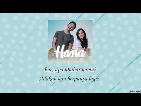 Hana - Aziz Harun & Hannah Delisha Lirik Video
