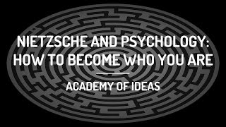 Nietzsche and Psychology: H๐w To Become Who You Are