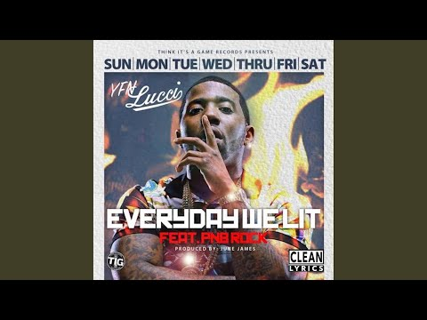 Everyday We Lit feat PnB Rock