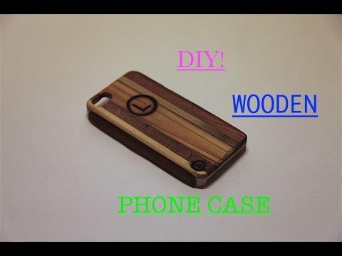 How to Make an Awesome Wooden Phone Case!! | For Iphone 5