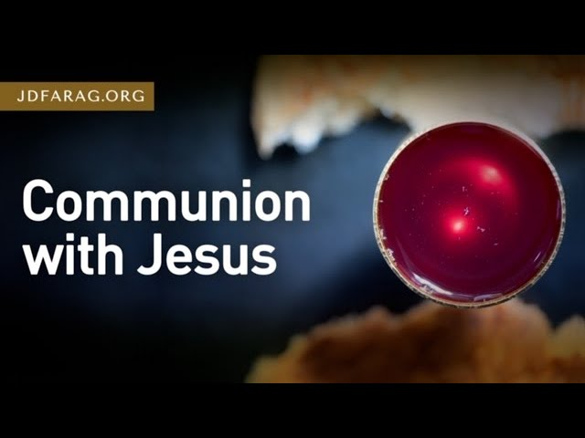 Communion with Jesus – Song of Solomon 1 – November 5th, 2020