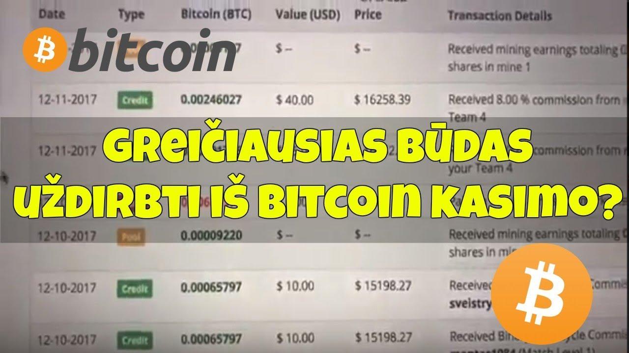 greičiausias būdas uždirbti 1 bitcoins
