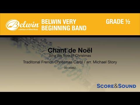 Chant De Noel By Michael Story – Score & Sound