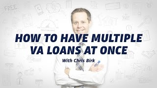 How to Have Two VA Loans at the Same Time Using VA Entitlement