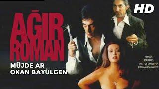 Ağır Roman  Müjde Ar Okan Bayülgen Dram Türk Filmi Full İzle
