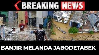 BREAKING NEWS - Situasi Terkini Titik Banjir Jakarta