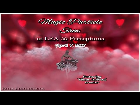 Particle Magic Show @ LEA29 Perceptions on April 7, 2017