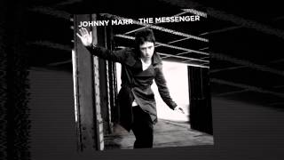 Johnny Marr - Upstarts [Official Audio - Taken from The Messenger]
