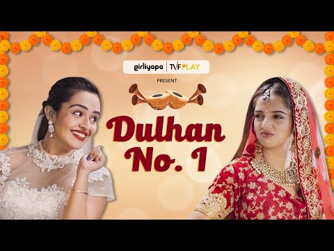 Dulhan No. 1 | Ahsaas Channa, Apoorva Arora | Short Film Nominee