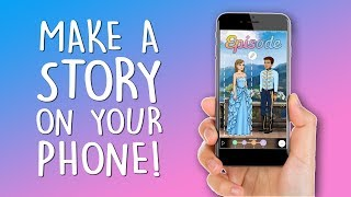 START HERE! Episode Mobile Creation Tutorial 1 - How to Make a Story on Your Phone