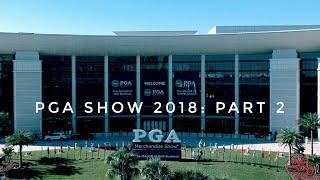 PGA Show 2018: Part 2 - Adidas