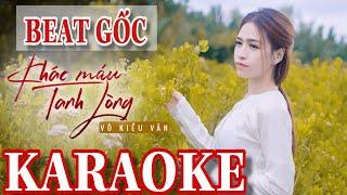 Karaoke Khác Máu Tanh Lòng - Võ Kiều Vân