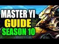 SEASON 10 MASTER YI GAMEPLAY GUIDE - (Best Master Yi Build, Runes, Playstyle) - League of Legends