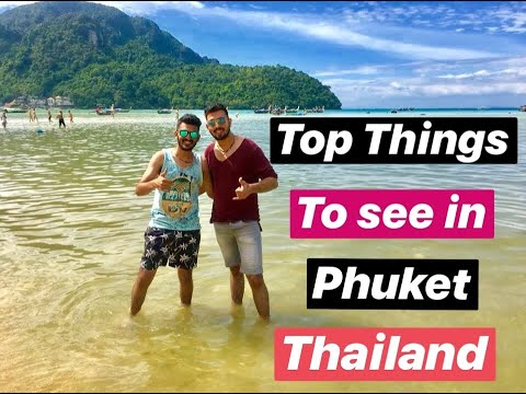 Top 5 Things To Do in Phuket, Thailand