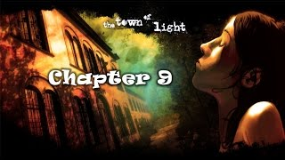 The Town of Light | Walkthrough Gameplay | Chapter 9