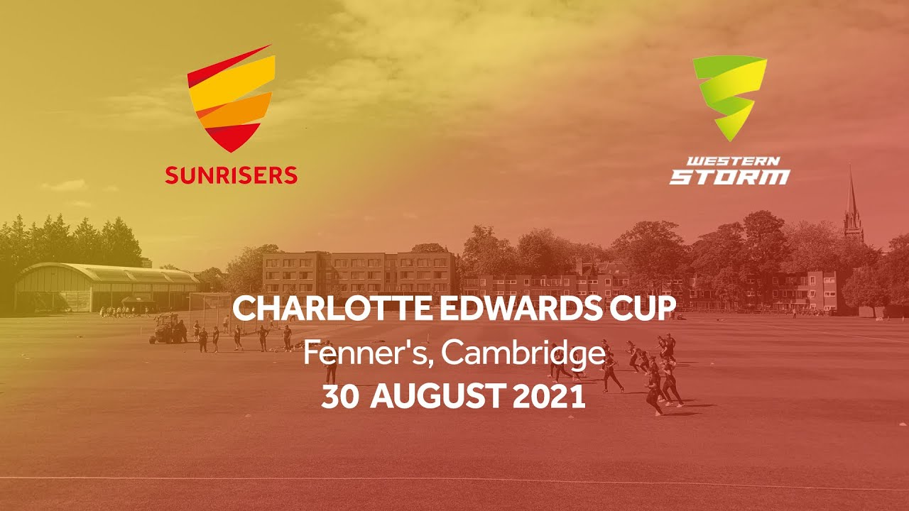 CHARLOTTE EDWARDS CUP MATCH ACTION | SUNRISERS VS WESTERN STORM