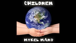 Mykel Mars   Children Orchestral Chillout
