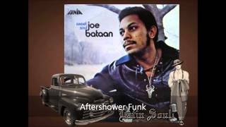 Joe Bataan Aftershower Funk