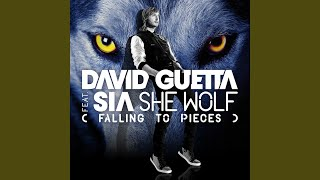 She Wolf Falling To Pieces Feat Sia Extended