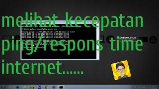cara test/melihat kecepatan ping/respons time internet kita menggunakan command promp