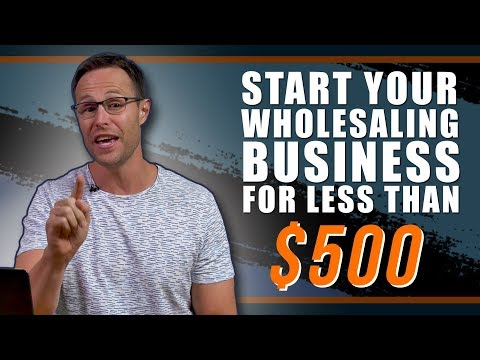 how-to-start-your-real-estate-business-with-less-than-$500-|-wholesaling-houses
