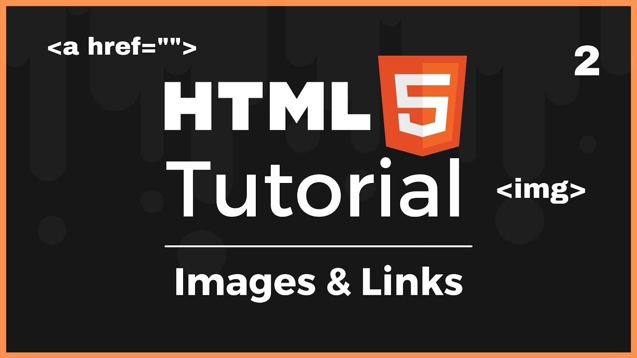 Full HTML5 Course: Images & Links (Lesson 2) 2021