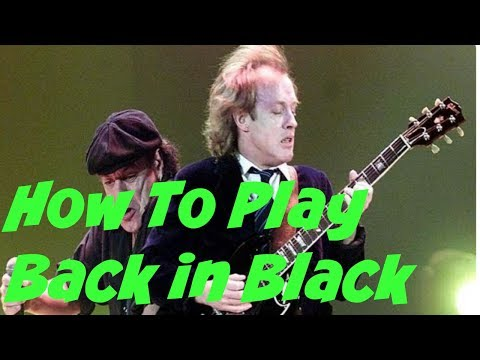 AC/DC - Back in Black  - How to Play Electric Guitar Tutorial -Guitar Lesson
