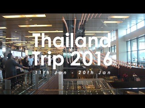 Thailand Trip 2016 - Part 1