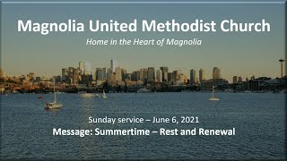 MUMC Service - June 6, 2021 (Rest and Renewal)