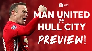 Manchester United Vs Hull City | PREVIEW