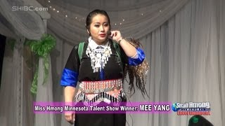 Suab Hmong E-News:  Mee Yang, 2013-14 Miss Hmong Minnesota Pageant Contestant Talent Winner