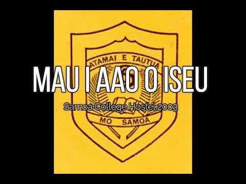 Mau i aao o Iesu (Samoa College Hostel 2003)