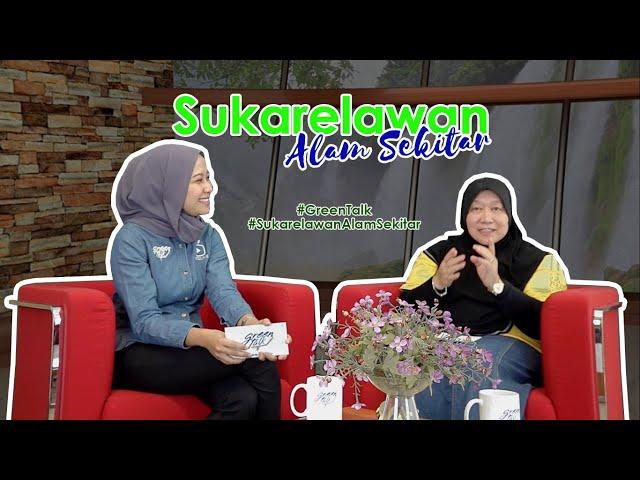 Green Talk:Sukarelawan Alam Sekitar   #GreenTalk #MGTC #KASA #AlamSekitar #PerubahanIklim