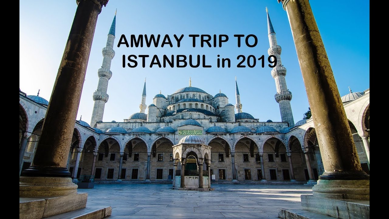 Amway India trip to Istanbul in 2019 - YouTube