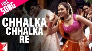 Download Chhalka Chhalka Re - Full Song | Saathiya | Vivek Oberoi | Rani Mukerji MP3 song and Music Video