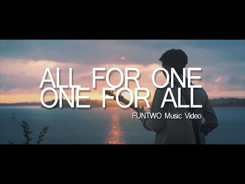 Funtwo - All for One, One for All (Music Video)