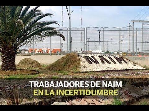 Trabajadores de NAIM en la incertidumbre