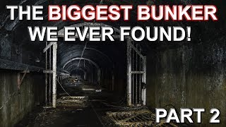 THE BIGGEST BUNKER WE EVER FOUND - The Oil Bunker - Part 2