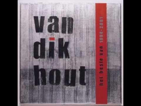 Van Dik Hout - Half Zeven